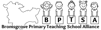 Bromsgrove Primary Teaching School Alliance